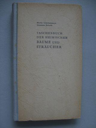 Taschenbuch der heimischen Bäume und Sträucher